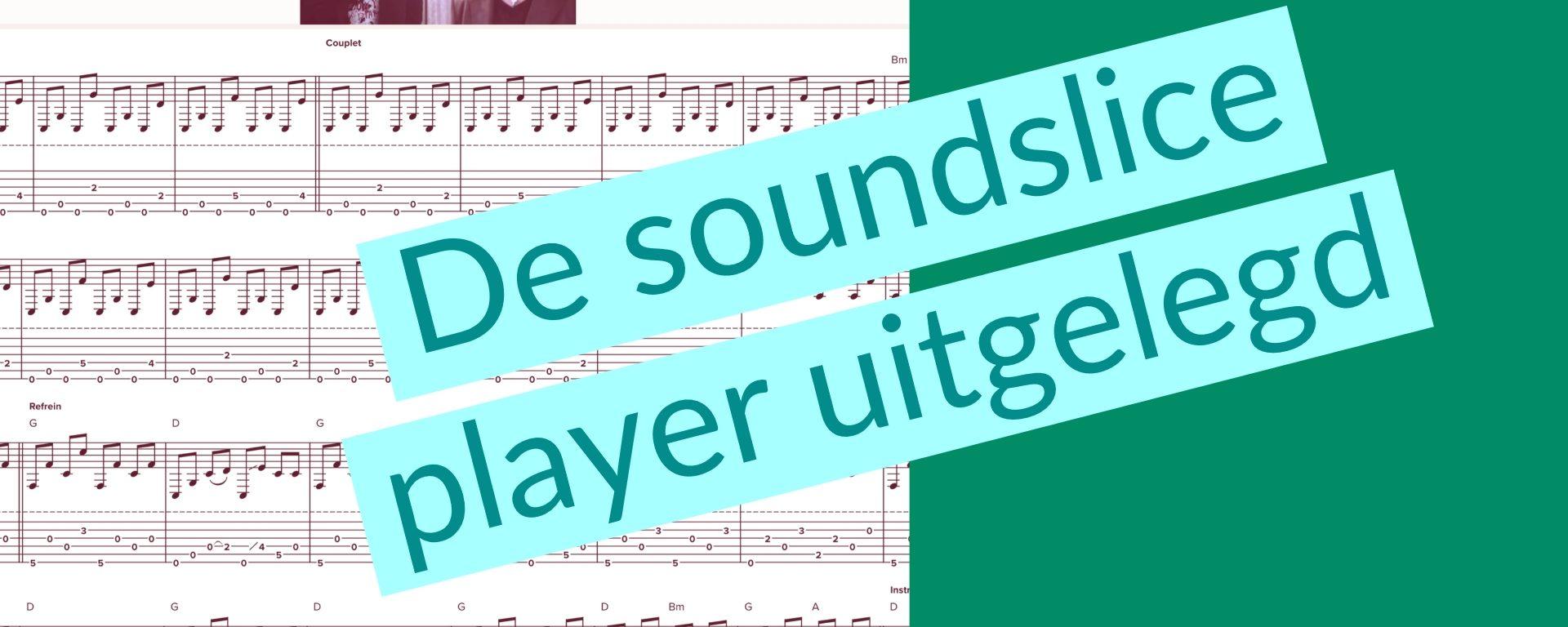 Soundslice uitgelegd
